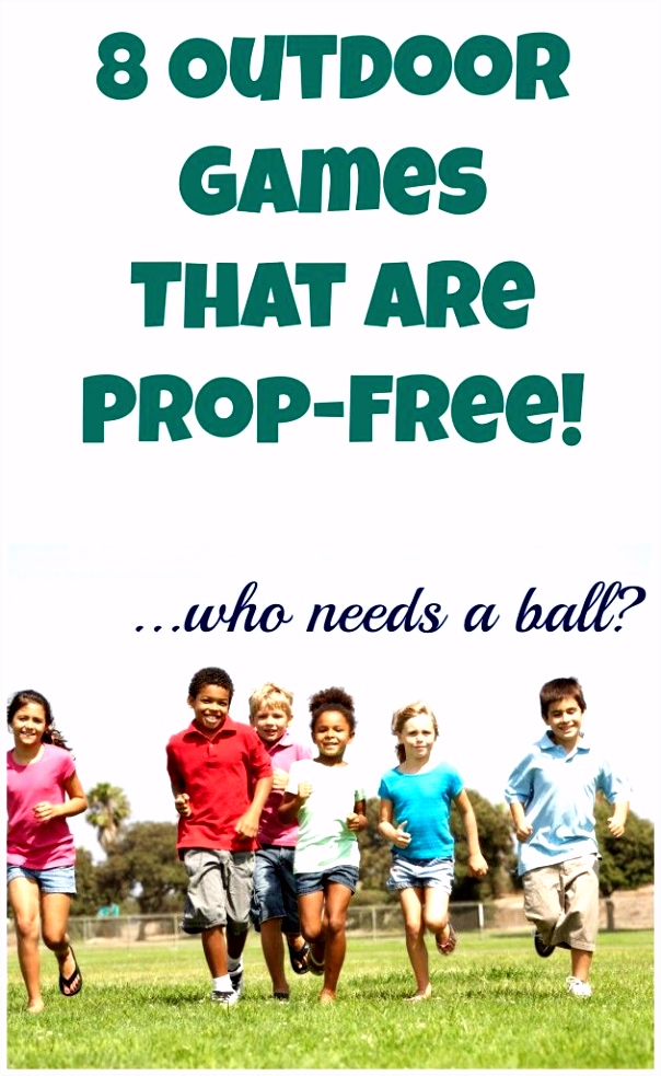 8 Outdoor Games That Are Prop Free No Ball Required