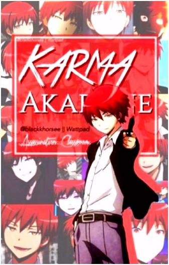 Karma Akabane X Reader Weeb tbh Wattpad
