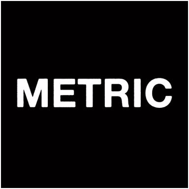 M E T R I C Metric