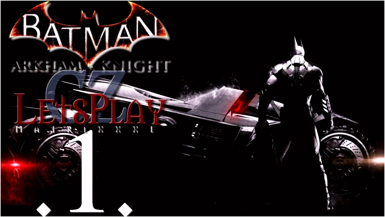 Batman Arkham Knight 1 část PC CZ Let sPlay od MATRIXXXL