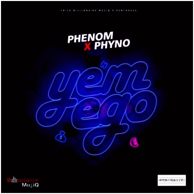 Phenom Ft Phyno – Yem Ego Nairahubs