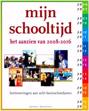 Mijn schooltijd 2008 2016 6016 by Kwintessens issuu