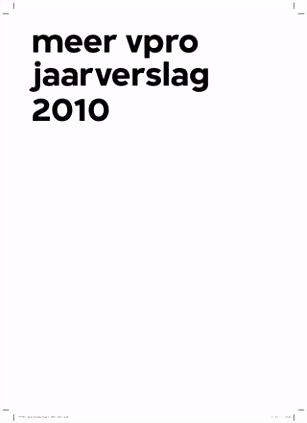Meer VPRO jaarverslag 2010 by Pers VPRO issuu