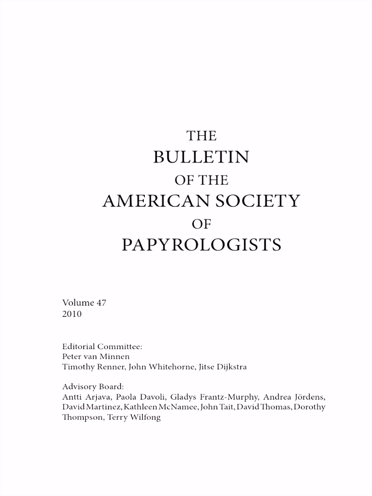 THE BULLETIN OF THE AMERICAN SOCIETY OF PAPYROLOGISTS