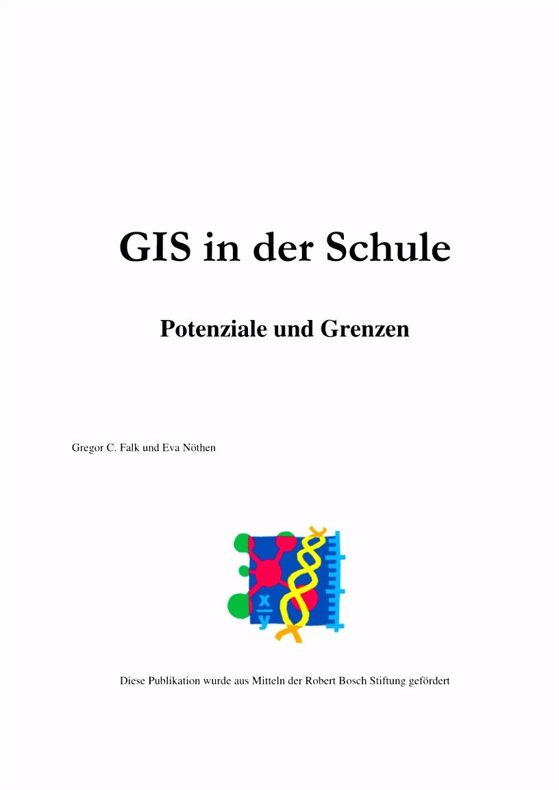 PDF GIS in der Schule Potenziale und Grenzen