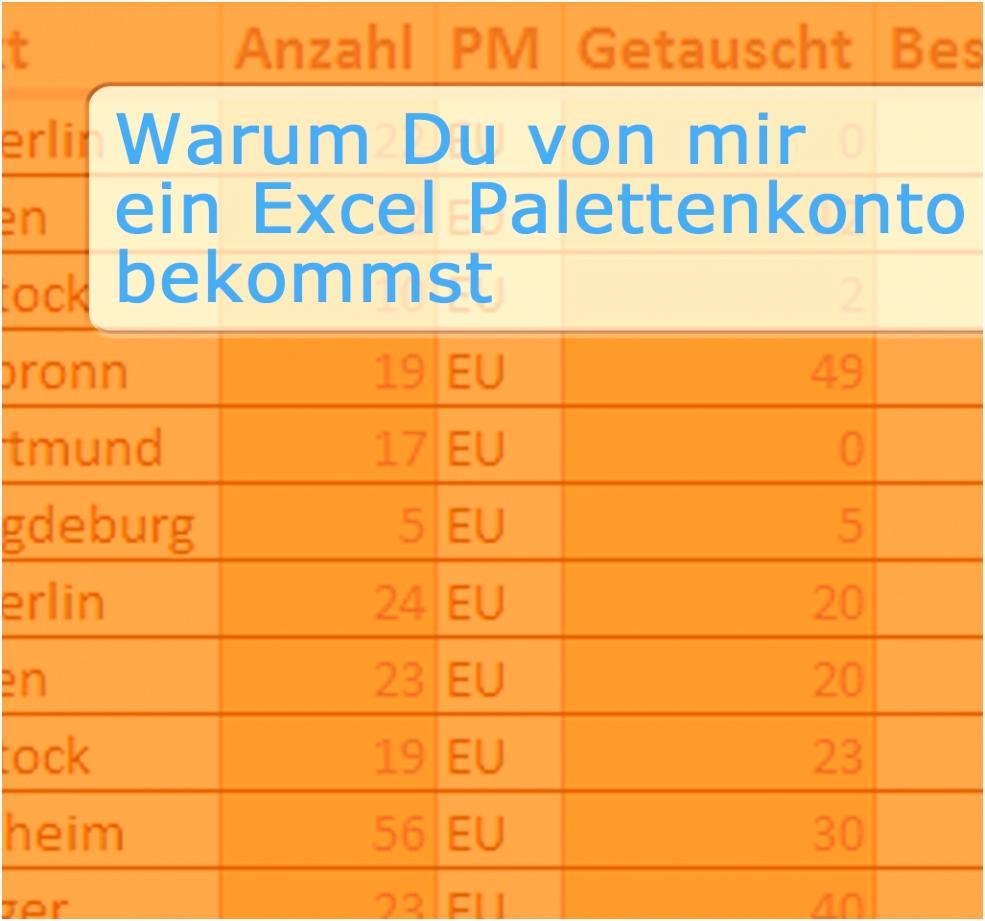 Warum Du von mir ein Excel Palettenkonto bekommst – Outpack