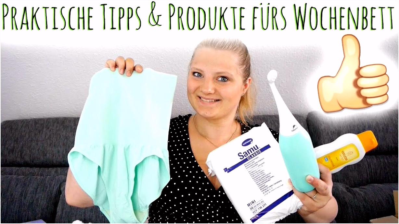 Nützliche Tipps & Praktische Produkte für ein angenehmes Wochenbett