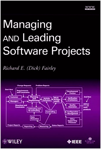 Managing and Leading Software Projects livre de Richard E Fairley