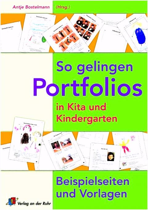 So Gelingen Portfolios In Kita Und Kindergarten Beispielseiten Und Vorlagen so Gelingen Portfolios In Kita U Kiga G1dz91fxs4 Bubj2hgavs