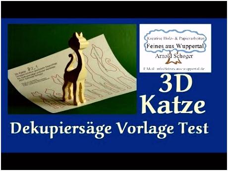3D Katze Dekupiersägevorlage 2 1 der Test an der Pegas