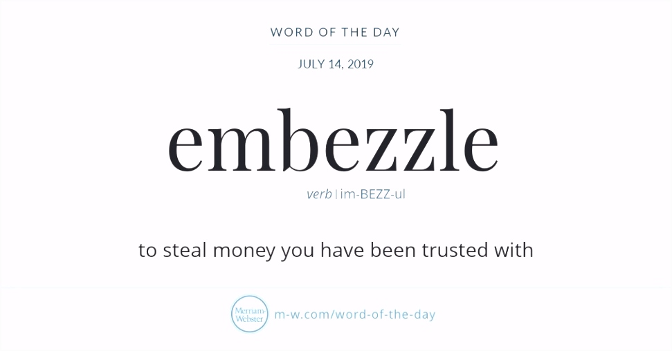 Word of the Day Embezzle