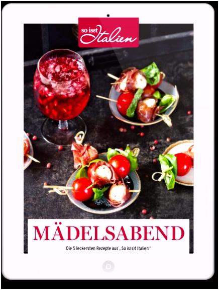 Die besten italienischen Rezepte für einen gelungenen Mädelsabend